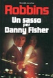 Cover of Un sasso per Danny Fisher