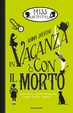 Cover of Miss Detective. In vacanza con il morto
