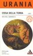 Cover of Ossa della Terra