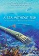 Cover of A Sea without Fish