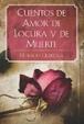Cover of Cuentos de amor, de locura y de muerte