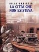Cover of La città che non esisteva