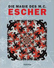 Cover of Le magiche visioni di M.C. Escher