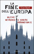 Cover of La fine dell'Europa