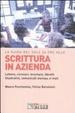 Cover of Scrittura in azienda. Lettere, circolari, brochure, libretti illustrativi, comunicati stampa, e-mail