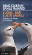 Cover of L'uomo, i libri e altri animali
