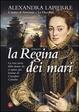 Cover of La Regina dei mari