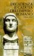 Cover of Storia della decadenza e caduta dell'impero romano - Vol. I