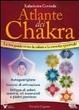 Cover of Atlante dei chakra. Il percorso verso la salute e la crescita spirituale