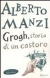 Cover of Grogh. Storia di un castoro
