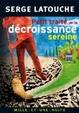 Cover of Petit traité de la décroissance sereine
