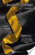 Cover of Incontri proibiti. La passione
