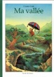 Cover of Ma vallee