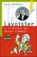 Cover of Lavoisier e il mistero del quinto elemento