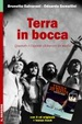 Cover of Terra in bocca. Quando i giganti sfidarono la mafia. Con CD Audio