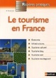 Cover of Le tourisme en France