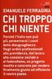 Cover of Chi troppo chi niente