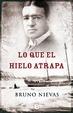 Cover of Lo que el hielo atrapa