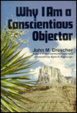 Cover of Why I Am a Conscientious Objector