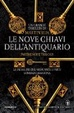 Cover of Le nove chiavi dell'antiquario. Parthenope trilogy