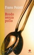 Cover of Brodo senza pollo