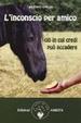 Cover of L'inconscio per amico
