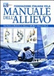 Cover of Manuale dell'allievo. Teoria e pratica dello sport della vela