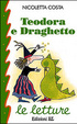 Cover of Teodora e il draghetto