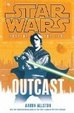 Cover of Star Wars: Fate of the Jedi: Outcast