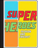 Cover of Superheroes