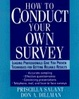 Cover of How to Conduct Your Own Survey