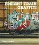 Cover of Freight Train Graffiti