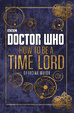 Cover of How to Be a Time Lord