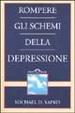 Cover of Rompere gli schemi della depressione