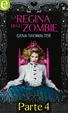 Cover of La regina degli zombie (Parte quarta)