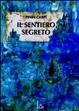 Cover of Il sentiero segreto