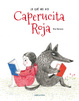 Cover of Lo que no vio Caperucita Roja
