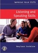 Cover of Improve Your IELTS. Listening and Speaking Skills