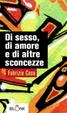 Cover of Di sesso, di amore e d'altre sconcezze