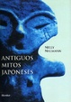Cover of Antiguos mitos japoneses