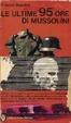 Cover of Le ultime 95 ore di Mussolini