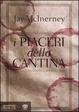 Cover of I piaceri della cantina