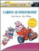 Cover of Largo ai Tontoloni!