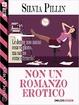 Cover of Non un romanzo erotico