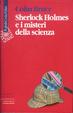 Cover of Sherlock Holmes e i misteri della scienza