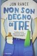 Cover of Non son degno di tre
