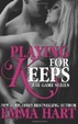 Cover of Playing for Keeps (the Game, #2)