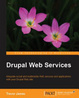 Cover of Drupal Web Services