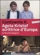 Cover of Continente K. Agota Kristof scrittrice d'Europa