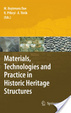Cover of Materials, Technologies and Practice in Historic Heritage Structures